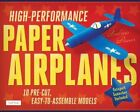 High-performance Paper Airplanes Kit by Andrew Dewar. P Isbn13 9780804843072