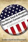 The New Deal & Modern American Conservatism: A Defining Rivalry by Gordon Lloyd, David Davenport (Hardback, 2013)