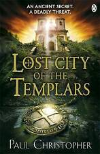 Christopher, Paul Lost City of the Templars (Templars 8) Very Good Book
