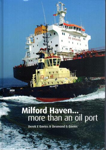 "1 of 1 - DEREK E.DAVIES & DESMOND G.DAVIES-""MILFORD HAVEN - MORE THAN AN OIL PORT"" (2007)"