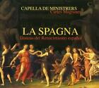 La Spagna-Dances from the Spanish Renaissance von Capella De Ministrers,Magraner (2014)