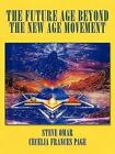 Future Age Beyond The Age Movement 9781440165856 by Cecelia Frances Page
