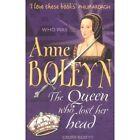 Anne Boleyn by Laura Beatty (Paperback, 2004)