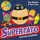 Supertato Veggies Assemble by Sue Hendra (Paperback, 2016)