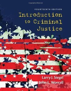 Introduction-to-Criminal-Justice-by-John-L-Worrall-and-Larry-J-Siegel-14th-Ed