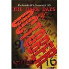 The Dark Days of October Clark Memoirs iUniverse Paperback 9780595292677