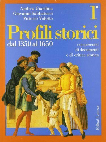 Profili storici. Con percorsi di documenti e di critica storica: 1 (3 voll.)