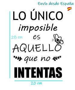 Detalles De Pegatina Frase Motivación Español Lo único Imposible Es Aquello Que No Intentas