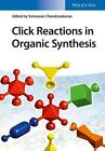 Click Reactions in Organic Synthesis (Gebundene Ausgabe)