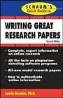 Schaum's Quick Guide to Writing Great Research Papers by Laurie Rozakis (Paperback, 2007)