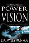 Principles and Power of Vision by Myles Munroe (Paperback / softback, 2015)