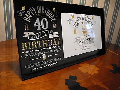 40TH BIRTHDAY GIFT PRESENT 40TH BIRTHDAY PHOTO FRAME . LADIES MANS 40TH BIRTHDAY