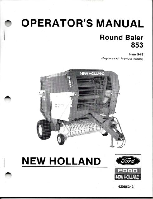 Holland 853 Round Baler Operator Manual 42085313