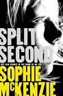 Split Second by Sophie McKenzie (Paperback, 2014)