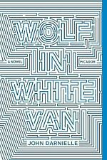 Wolf in White Van : A Novel by John Darnielle (2015, Paperback)
