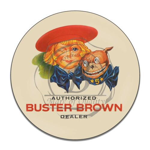 Authorized Buster Brown Shoe Dealer Design Reproduction Circle Aluminum Sign