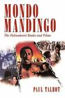 MONDO Mandingo The Falconhurst Books and Films by Paul Talbot 9781440175961