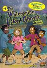 The Whispering Lake Ghosts: A Mystery about Sound by Lynda Beauregard (Hardback, 2013)