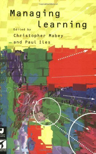 Managing Learning By Christopher Mabey, Paul Iles