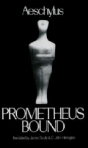 Prometheus Bound (Greek Tragedy in New Translations) by Aeschylus