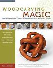 Woodcarving Magic by Bjarne Jespersen (Paperback, 2012)