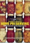 Complete Book of Home Preserving: 400 Delicious and Creative Recipes for Today by Turtleback Books (Hardback, 2006)