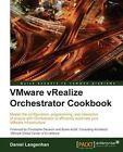 VMware vSealize Orchestrator Cookbook by Daniel Langenhan (Paperback, 2015)