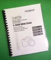 Laser Printed Olympus Camera C-8080 Wide Zoom Manual Guide 188 Pages