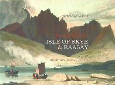 William Daniell's Isle of Skye and Raasay: An Artist's Journey in 1815 by...