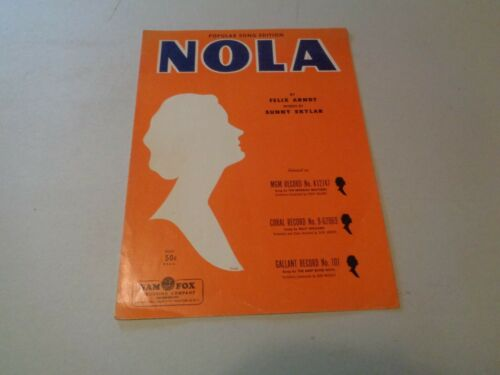 "1954 /""NOLA/"" by Felix Arndy /& Sunny Skylar Sheet Music"