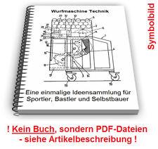 Wurfmaschine selbst bauen - Ballwurfmaschine Ballmaschine Tennis Technik Patente