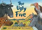 The Ugly Five by Julia Donaldson (Hardback, 2017)