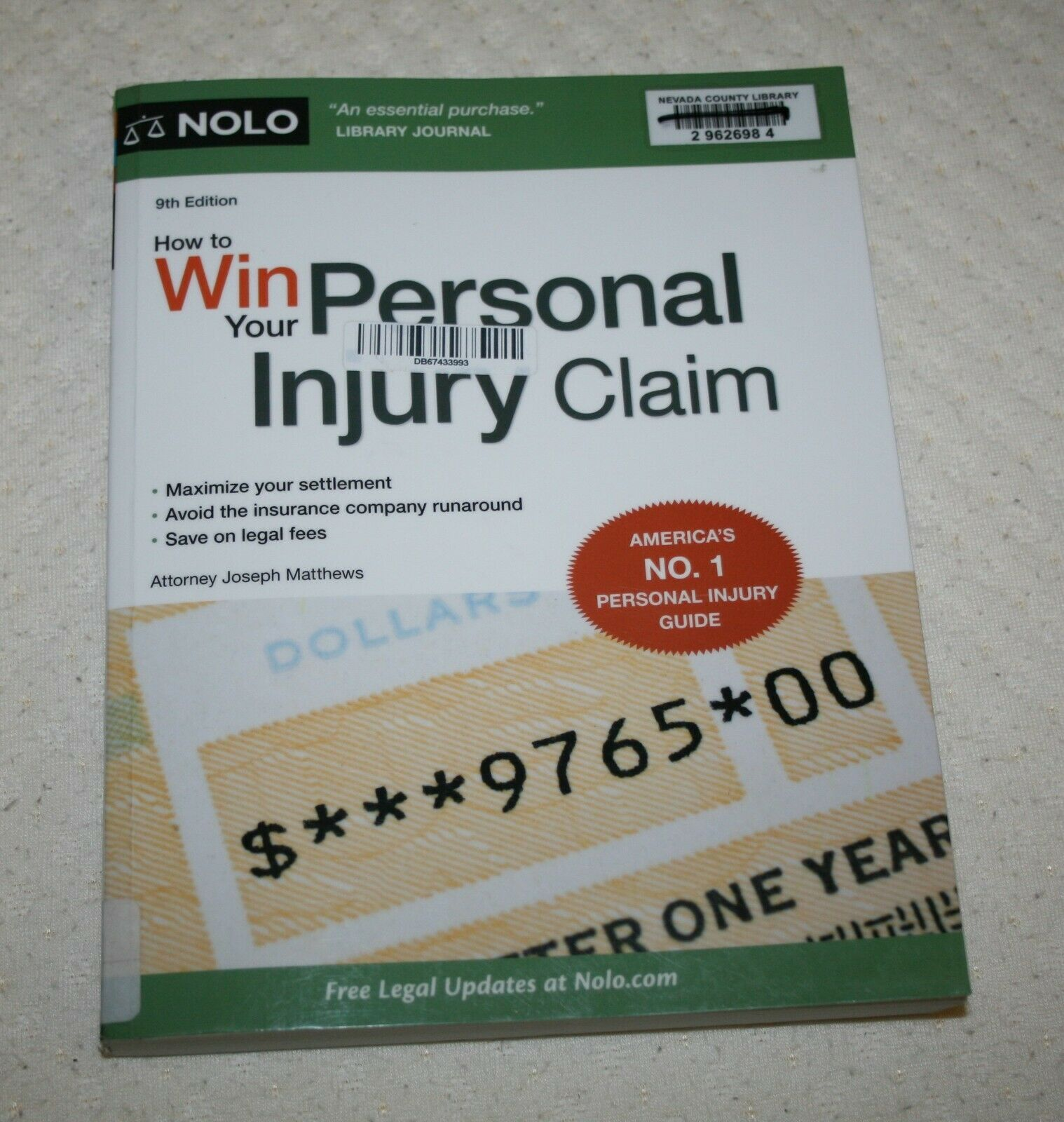 How to Win Your Personal Injury Claim Ninth Edition Paperback Publisher: NOLO 1