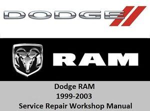 dodge ram 1999 2003 service repair workshop manual 1500 2500 3500 cd rh ebay com 1999 dodge ram 2500 factory service manual 1999 dodge ram 2500 factory service manual