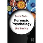 Forensic Psychology: The Basics by Sandie Taylor (Paperback, 2015)