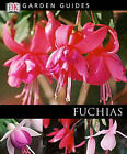 Fuchsias by Dorling Kindersley Ltd (Paperback, 2003)