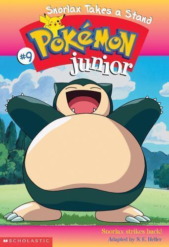 Snorlax Takes a Stand (Pokemon Jr. #9) by Heller, Sarah; Heller, Sarah E.
