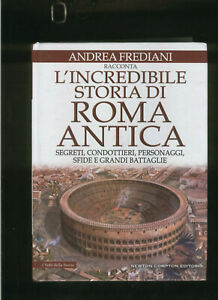 l-039-INCREDIBILE-storia-di-ROMA-ANTICA-frediani-andrea-racconta-SEGRETI-BATTAGLIE