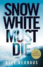 Pia Kirchhoff and Oliver Von Bodenstein Ser.: Snow White Must Die 1 by Nele...