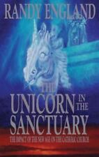The Unicorn in the Sanctuary: The Impact of the New Age on the Catholic Church