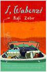 I, Wabenzi by Rafi Zabor (Paperback, 2007)