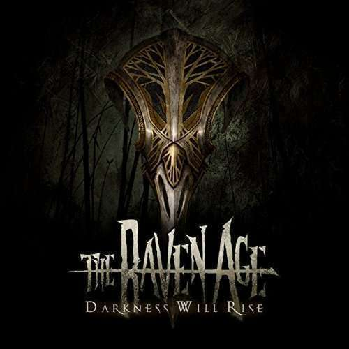 The Raven Age - Darkness Will Rise Nouveau LP