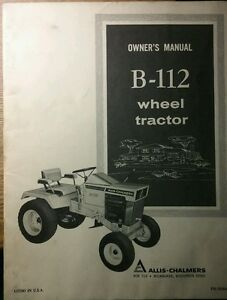 Details about Allis Chalmers B-112 Lawn Riding Garden Tractor Owners on