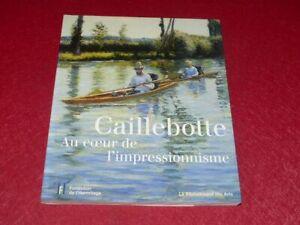 ART-XIXe-CAILLEBOTTE-Au-coeur-de-l-039-Impressionnisme-TBE-Beau-Livre-Expo-2005