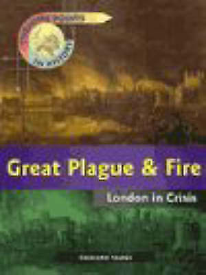 1 of 1 - Great Plague and Fire - London in Crisis (Turning points in history) by Tames,