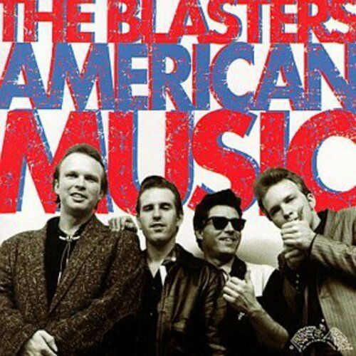 The Blasters - American Music [New CD] Bonus Tracks