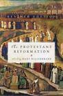The Protestant Reformation by Hans J. Hillerbrand (2009, Paperback, Revised)