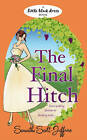 The Final Hitch by Samantha Scott-Jeffries (Paperback, 2010)