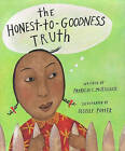 The Honest-To-Goodness Truth by Patricia C McKissack (Hardback, 2000)