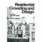 Residential Crowding and Design by John R. Aiello, Andrew Baum (Paperback, 2011)